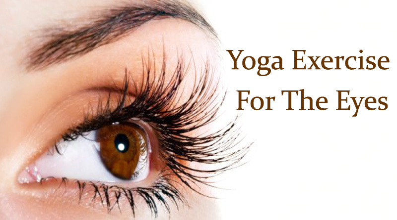 Yoga Exercise For The Eyes