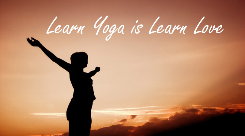 Learn Yoga is Learn Love